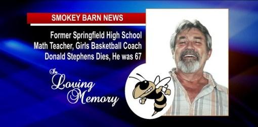 Former SHS Math Teacher, Girls Basketball Coach Donald Stephens Dies, He was 67