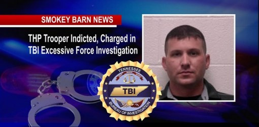 TBI: Robertson Co. Incident Triggers Excessive Force Charges For TN Trooper