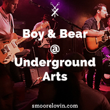 Boy and Bear @ Underground Arts