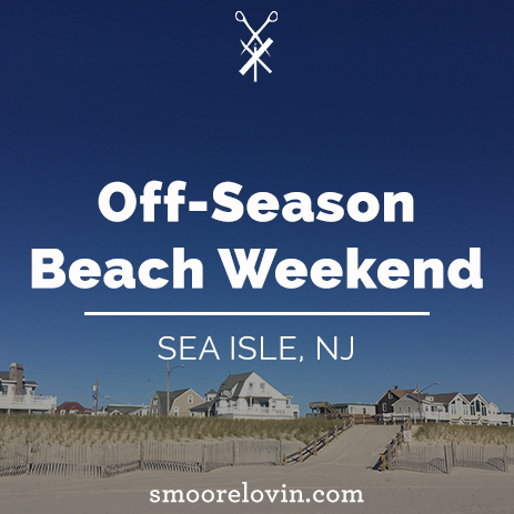 What to do With Your Off-Season Beach Weekend: Sea Isle, NJ