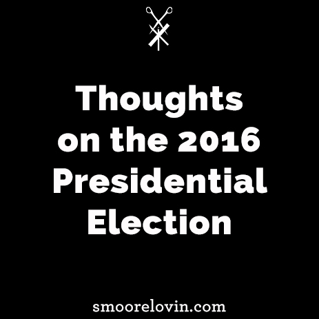 Thoughts on the Outcome of the 2016 Presidential Election