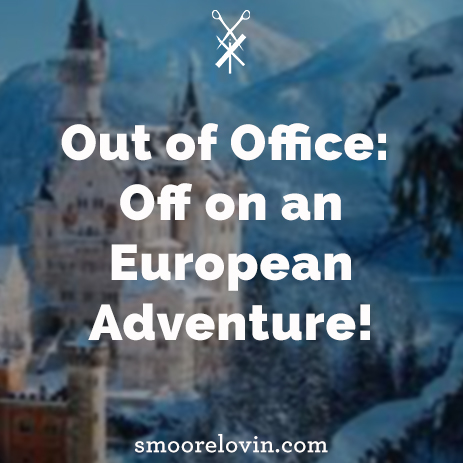 Out of Office | Off on an European Adventure!
