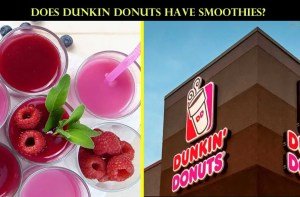 Does Dunkin Donuts have smoothies?