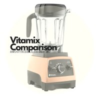 Comparison Vitamix 5200 TNC, A2300, 750 Pro and 500 Pro Blenders