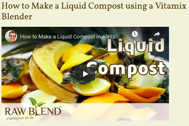 How-to-liquid-compost-blender-vitamix