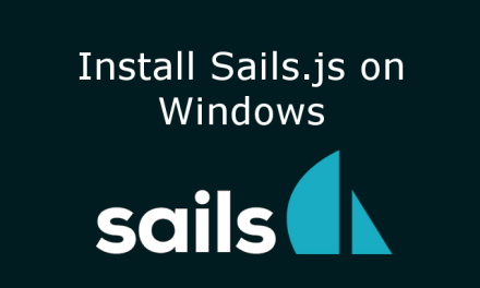How to Install Sails.js and dependencies on windows
