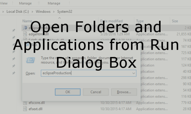 Open Folders and Applications from Run Dialog Box