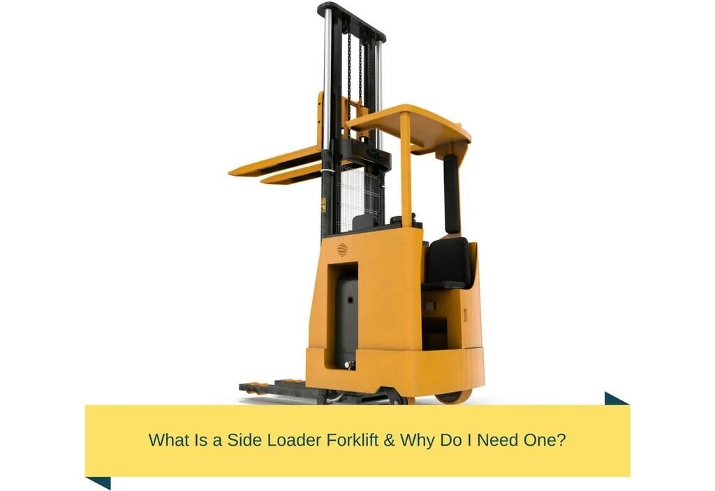 Side Loader Forklift