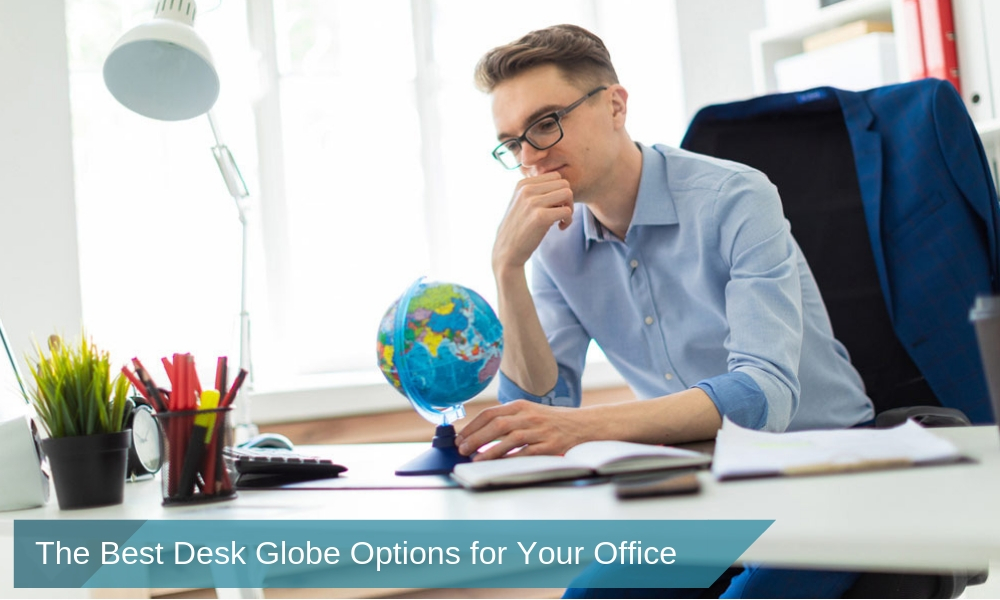 The Best Desk Globe Options for Your Office