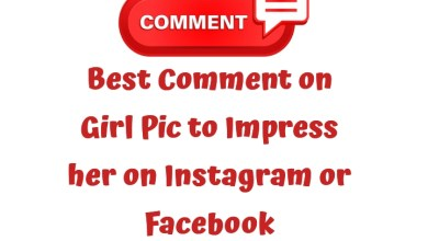 Best Comment on Girl Pic to Impress her on Instagram or Facebook