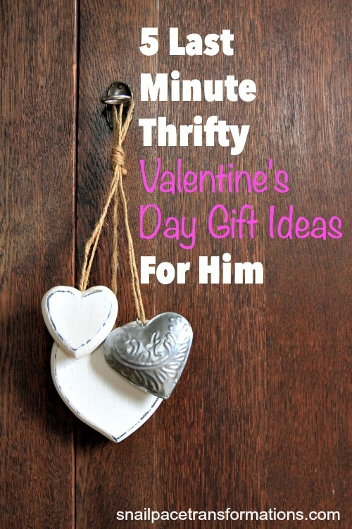 5 Last Minute Thrifty Valentines Day Gift Ideas For Him