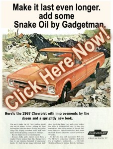 Some of us see great value in the vehicles most have discarded. Turn the trash into TREASURE with Snake Oil by Gadgetman!