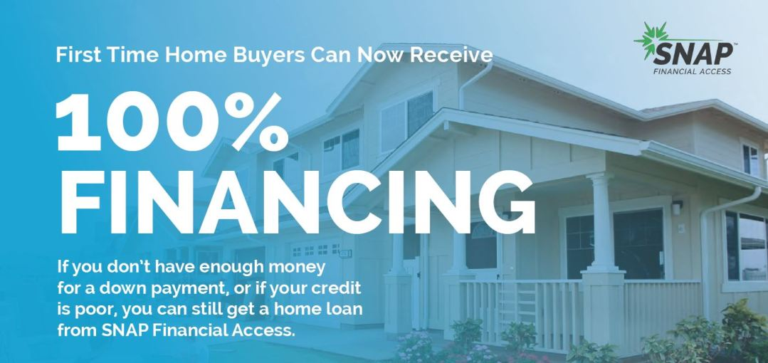 100% Home Loan Financing for First Time Home Buyers