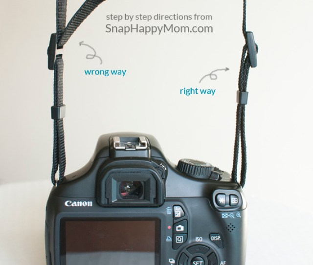 How To Put On A Camera Strap From Snaphappymom Com