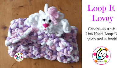 Free Pattern: Loop-It Lovey