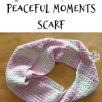 Free Pattern: Peaceful Moments Scarf