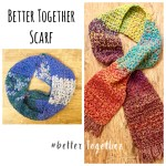 Free Pattern: Better Together Scarf CAL