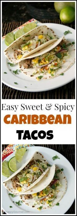 Easy Sweet & Spicy Caribbean Tacos recipe - best weeknight dinner! SnappyGourmet.com