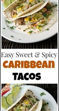 Easy Sweet & Spicy Caribbean Tacos recipe - best weeknight dinner! SnappyGourmet.com