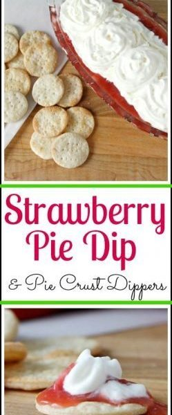 Easy Strawberry Pie Dip & Pie Crust Dippers Recipe   SnappyGourmet.com