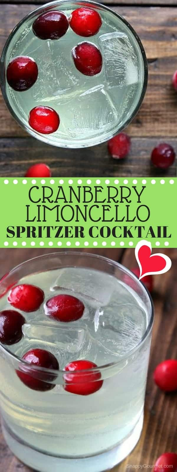 Cranberry Limoncello Spritzer Cocktail recipe - fun Italian cocktail and unique Italian spritzer! SnappyGourmet.com