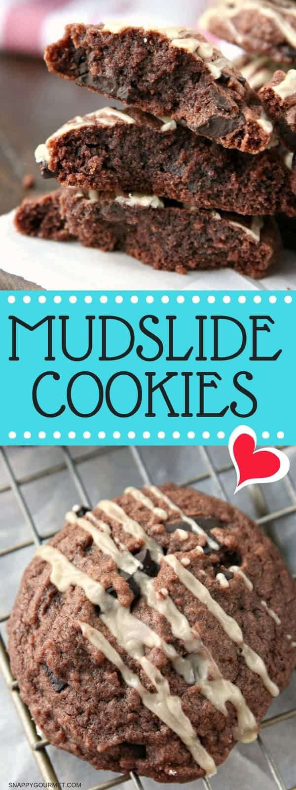 Mudslide Cookies Recipe - easy brownie cookie with Kahlua and Baileys Irish Cream just like a Mudslide Cocktail!