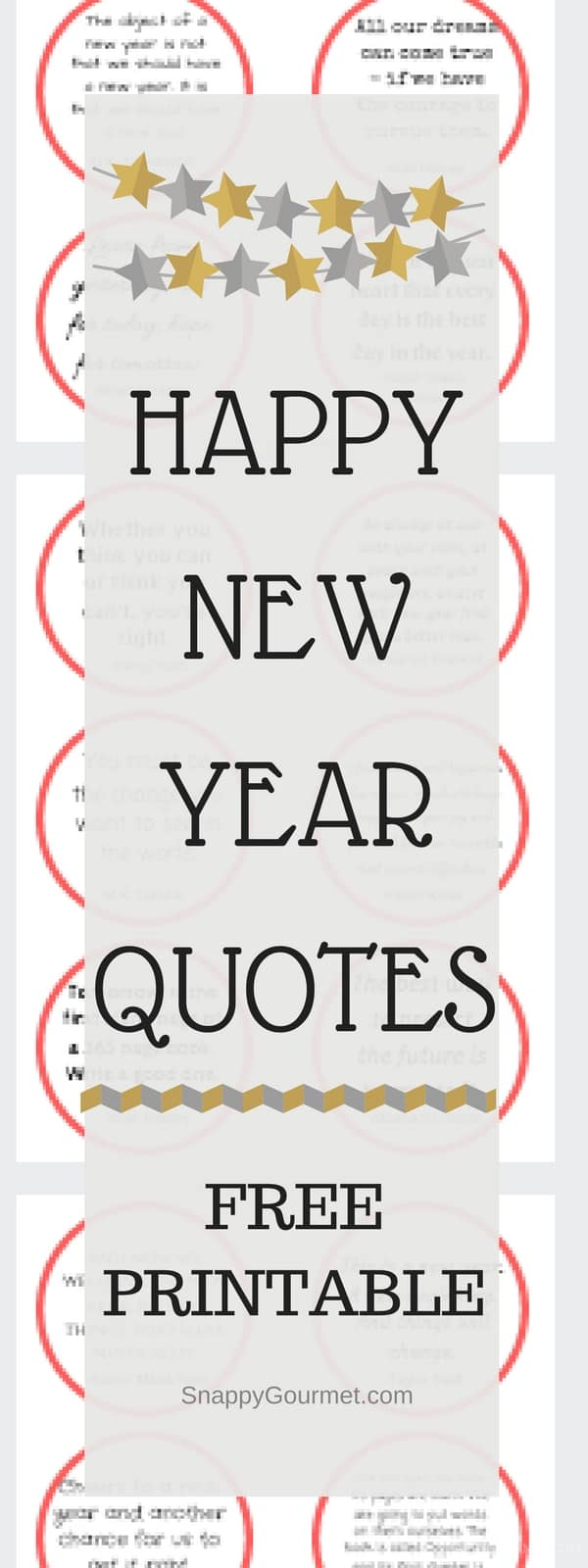 Happy New Year Quotes - free printable of happy and inspirational new year quotes. SnappyGourmet.com
