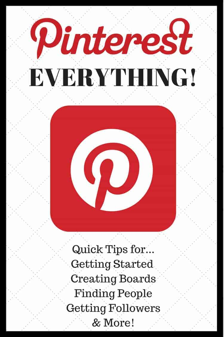Pinterest Everything: How to use Pinterest including getting started and quick tips on creating boards, finding and following people, getting followers, and more. #Pinterest #SocialMedia #Tips #HowTo