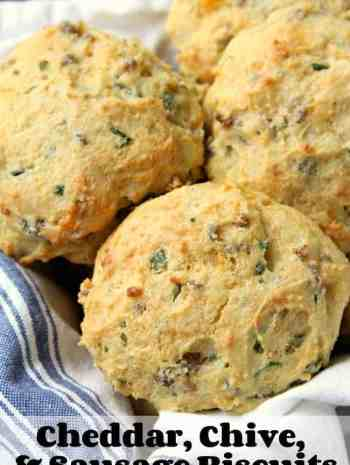 Homemade Cheddar, Chive, and Sausage Biscuits - drop biscuit recipe from scratch