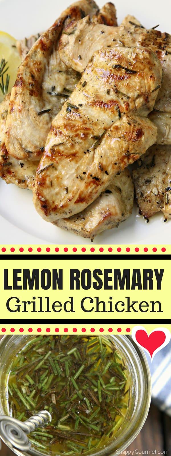 Lemon Rosemary Grilled Chicken, easy homemade chicken dinner with fresh lemon and rosemary. Plus, info on how long to grill chicken. #Chicken #Marinade #Dinner #SnappyGourmet #Recipe #Lemon #Rosemary #easy