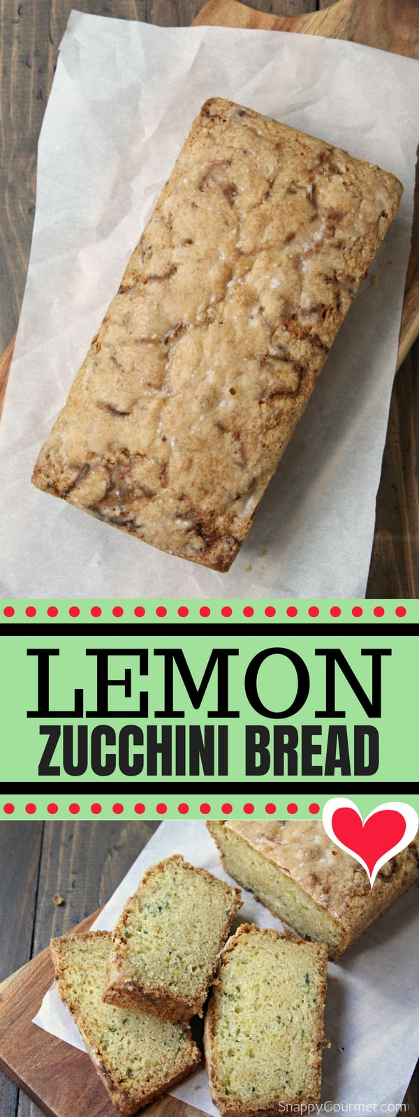 Lemon Zucchini Bread, how to make zucchini bread from scratch with fresh lemon. This quick bread recipeis the BEST way to use up some fresh zucchini! #Lemon #Zucchini #Bread #SnappyGourmet #Recipe #Dessert #Snack #ZucchiniBread #summer