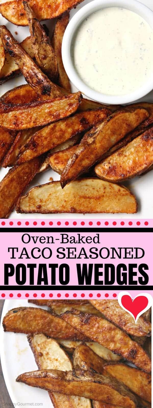 Oven Baked Potato Wedges, taco seasoned potato wedges baked in the oven until crispy! The best potato side dish! #SideDish #Potato #Recipe #SnappyGourmet #Taco #Homemade