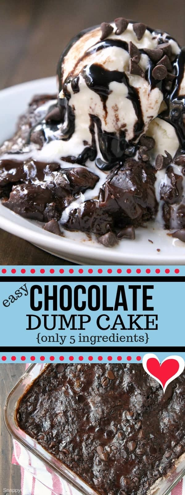 Chocolate Dump Cake, how to make a dump cake with a chocolate cake mix. This easy dump cake recipe only has 5 ingredients. The best! #Chocolate #Dessert #Recipes #SnappyGourmet #DumpCake #Easy #CakeMix