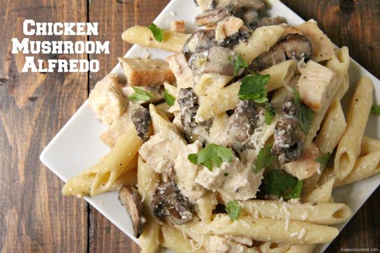 simple Chicken Mushroom Alfredo Pasta on plate