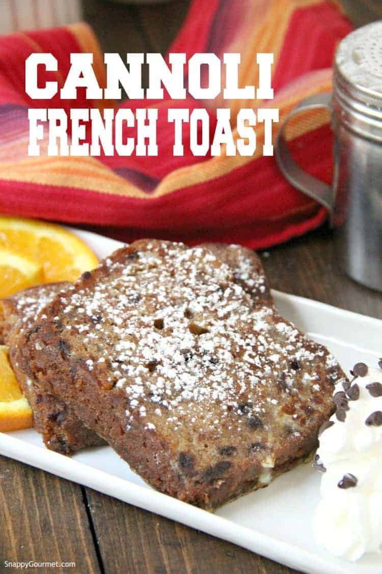 Cannoli French Toast with orange slices and whipped cream