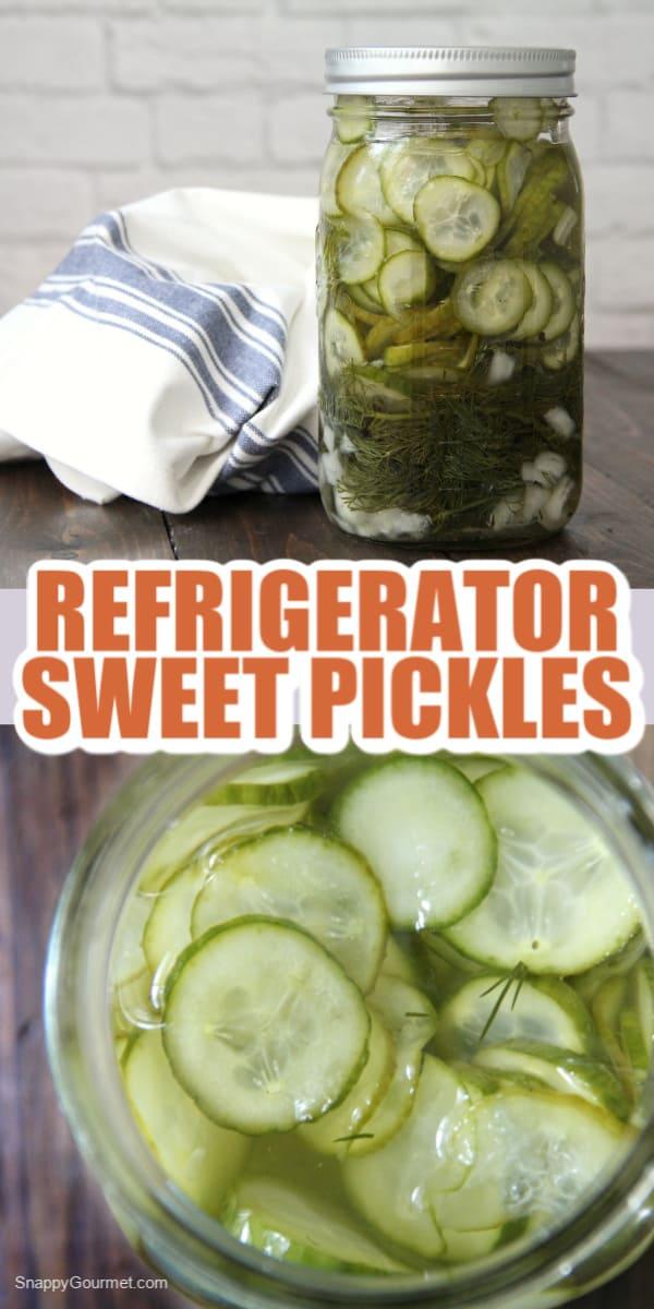 Refrigerator Sweet Pickles in mason jar