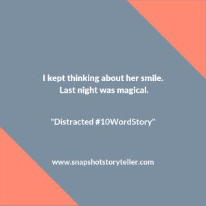 """Snapshot Storyteller   """"Distracted #10WordStory""""   www.snapshotstoryteller.com #amwriting #snapshotstoryteller #creativestoryteller #creative #storyteller #creativewriter #IWrite #WriteOn #shortstory #shortstories #10wordstory #10wordshortstories"""