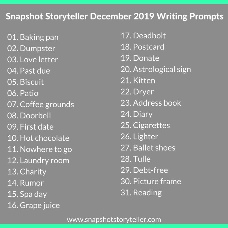 Snapshot Storyteller | December 2019 Writing Prompts | www.snapshotstoryteller.com #amwriting #SnapshotStoryteller #creativestoryteller #creative #storyteller #creativewriter #IWrite  #WriteOn #writersofinstagram #writingprompt #writingprompts