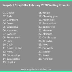 Snapshot Storyteller | February 2020 Writing Prompts | www.snapshotstoryteller.com #amwriting #SnapshotStoryteller #creativestoryteller #creative #storyteller #creativewriter #IWrite #WriteOn #writersofinstagram#writingprompt #writingprompts