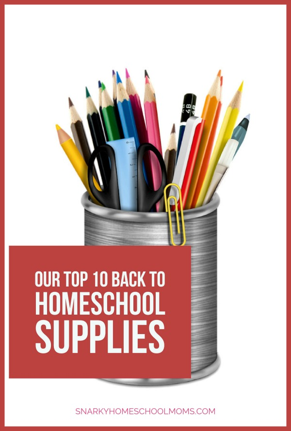 Top Back To Homeschool Supplies - podcast - Snarky Homeschool Moms