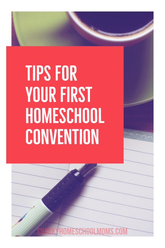 Tips For Your First Homeschool Convention