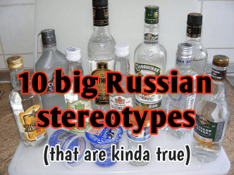 10 big Russian stereotypes