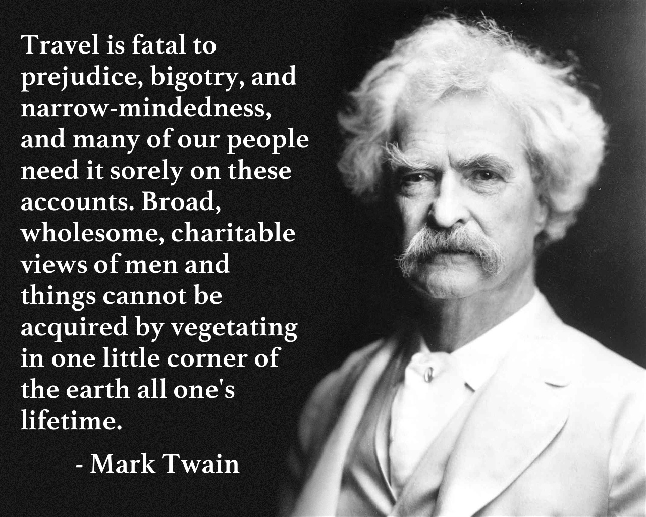 Mark Twain Quotes The Best Of Mark Twain's Travel Quotes  Snarky Nomad