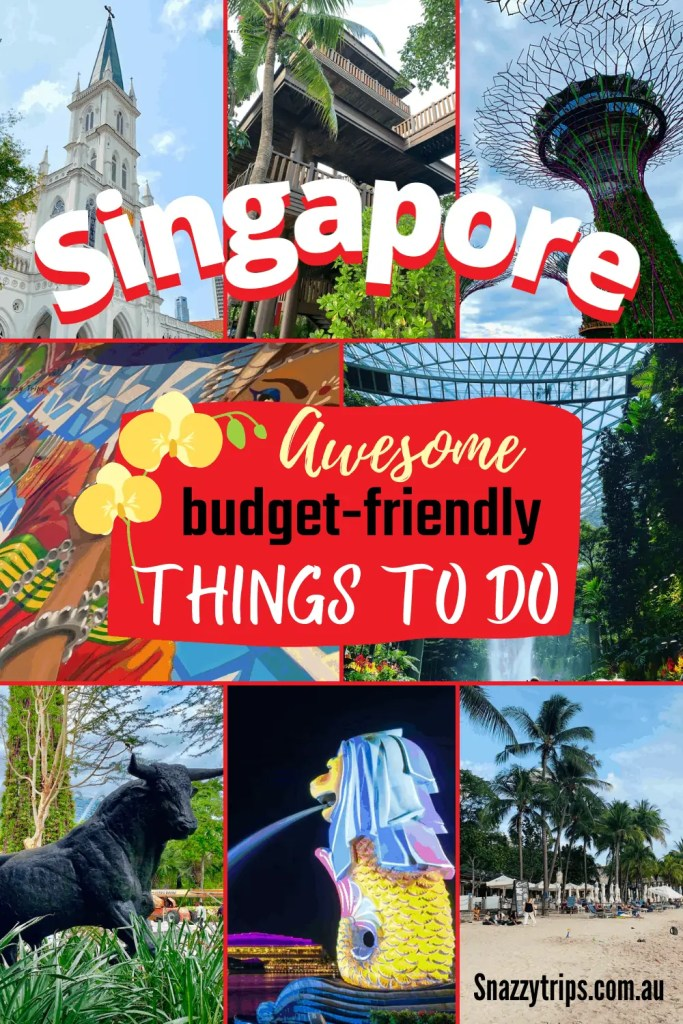 Singapore - Awesome budget-friendly things to do