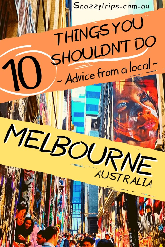 Tourists mistakes to avoid in Melbourne