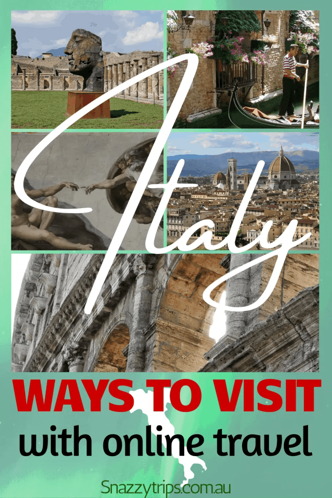 Italy ways to visit with online travel Snazzy Trips