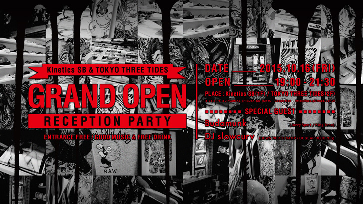 Photo01 - Kinetics SB & TOKYO THREE TIDES  GRAND OPEN RECEPTION PARTY