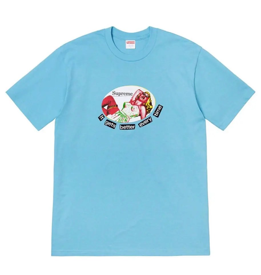 supreme-week-18-It Gets Better Every Time Tee