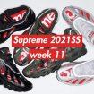 supreme 2021ss シュプリーム 2021春夏 week 11 main