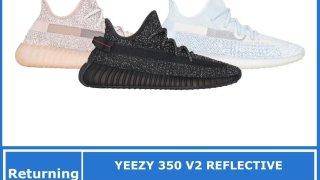 """【再販!?】イージーブースト350V2 3カラー / adidas Yeezy Boost 350 V2 """"Reflective"""""""